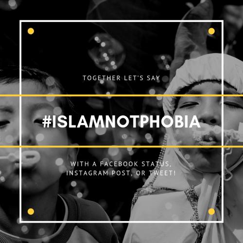 Phi Islamnotphobia Campaign Graphic
